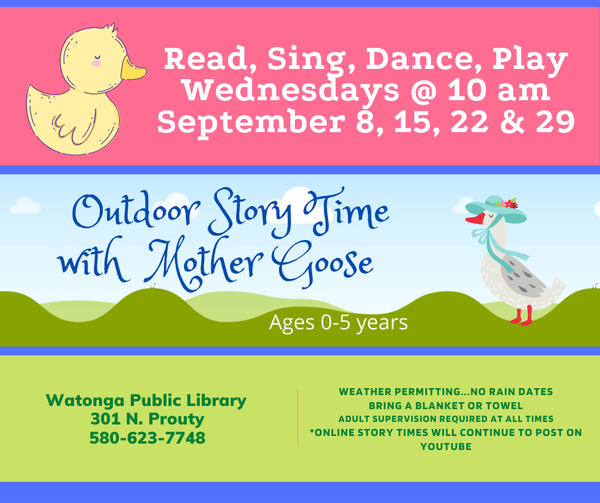 Read, Sing, Dance Wednesdays @ 10 am. September 8, 15, 22, & 29. Watonga Public Library at 301 N Prouty